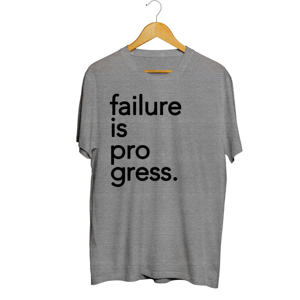 Failure is Progress Tee