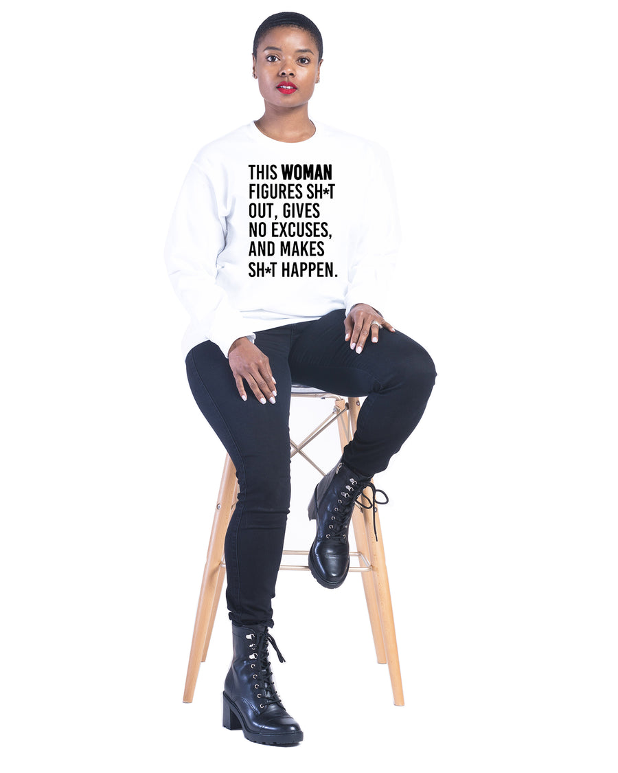 Make SH*t Happen Sweatshirt