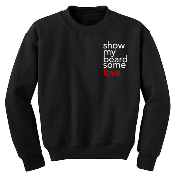 Beard Love Sweatshirt