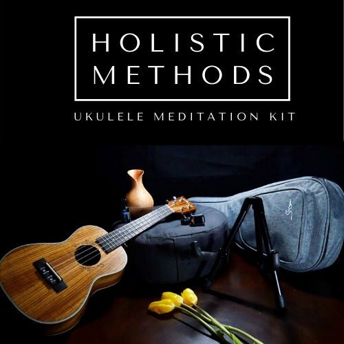 Holistic Ukulele Meditation Kit