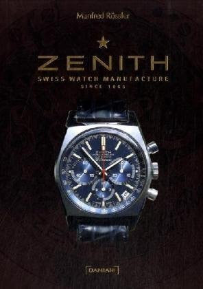 Zenith: Swiss Watch Manufactured Since 1865 Cover View