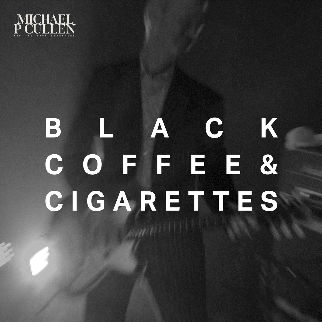 Black Coffee and Cigarettes (Live) Digital Single