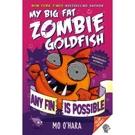My Big Fat Zombie Goldfish: Any Fin Is Possible-BuyBookBook