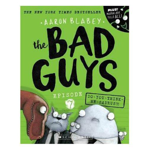 The Bad Guys Episode 07 Do You Think He-Saurus-BuyBookBook