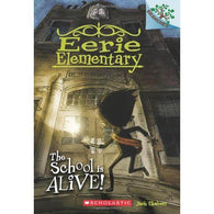 Eerie Elementary #01 The School Is Alive! (Branches)-BuyBookBook