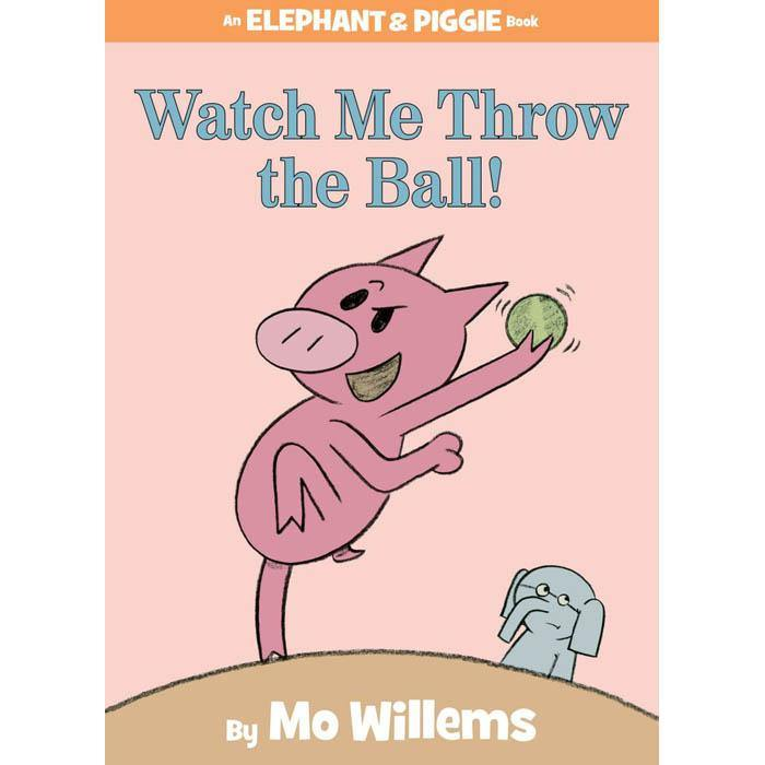 Elephant and Piggie Watch Me Throw the Ball! (Hardback)(Mo Willems)-BuyBookBook