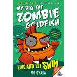 My Big Fat Zombie Goldfish: Live and Let Swim-BuyBookBook