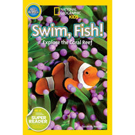 Swim Fish!: Explore the Coral Reef (Pre) (National Geographic Kids Readers)-BuyBookBook