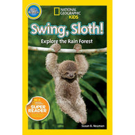 Swing Sloth!: Explore the Rain Forest (Pre) (National Geographic Kids Readers)-BuyBookBook