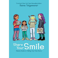 Share Your Smile: Raina's Guide to Telling Your Own Story-BuyBookBook