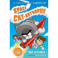 My FANGtastically Evil Vampire Pet #02 Space Cat-astrophe (Hardback)-BuyBookBook
