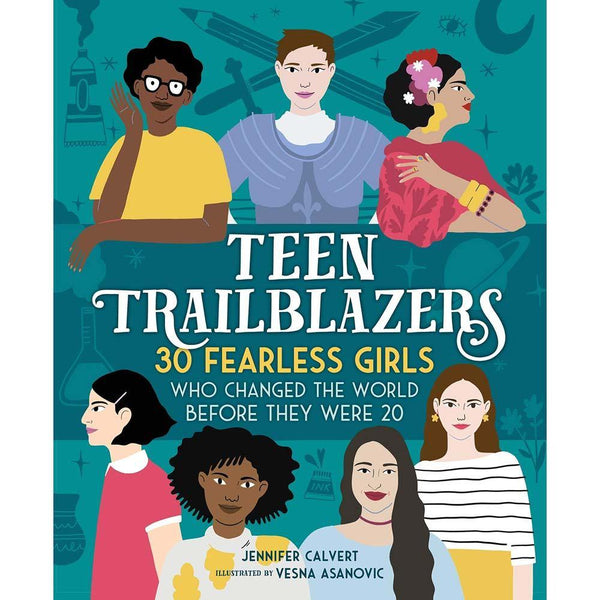 Teen Trailblazers- 30 Fearless Girls Who Changed the World Before They Were 20-BuyBookBook