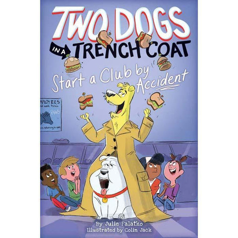 Two Dogs in a Trench Coat #02 Start a Club by Accident-BuyBookBook