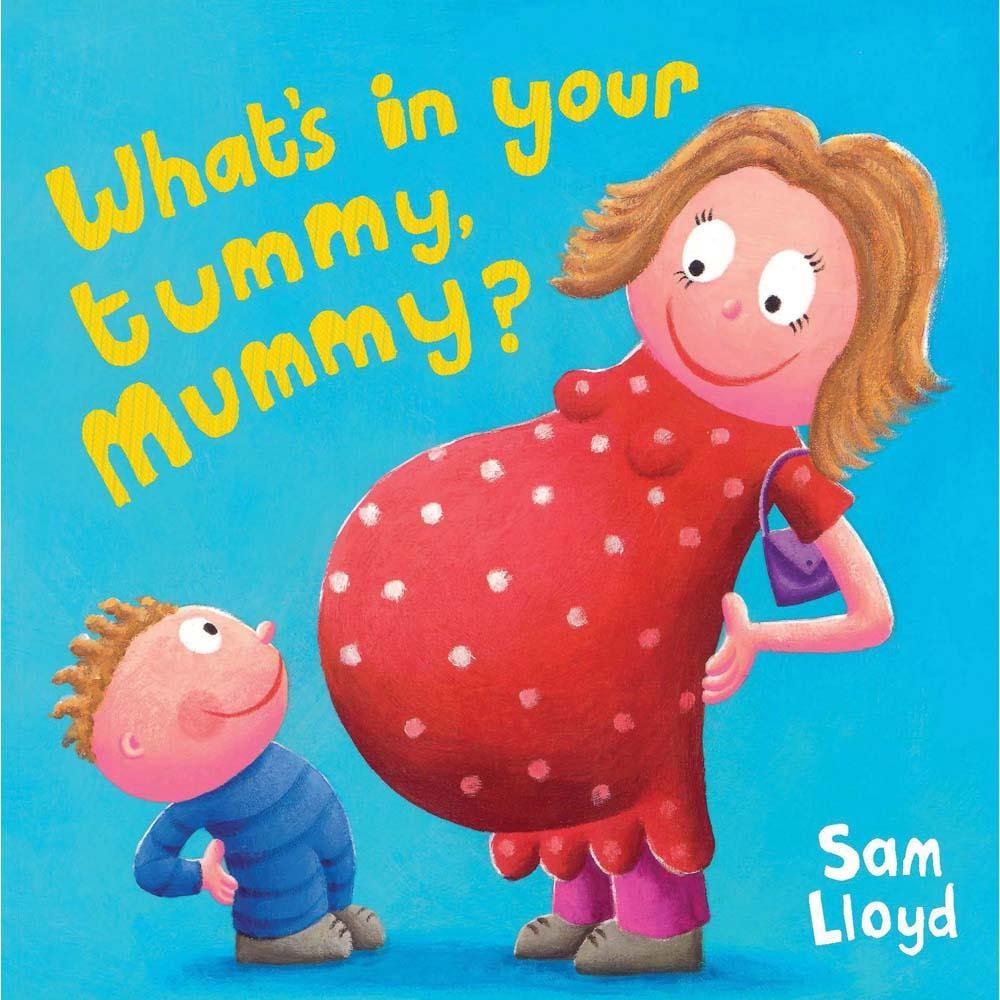 What's in Your Tummy Mummy? (Paperback)