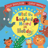 What the Ladybird Heard on Holiday (Board Book) (J. Donaldson)-BuyBookBook