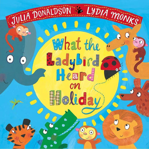 What the Ladybird Heard on Holiday (J. Donaldson)-BuyBookBook