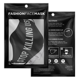 Stop Kiling Us! Face Mask