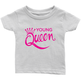 "Urban Beat Gear ""Young Queen"" Infant T-Shirt"