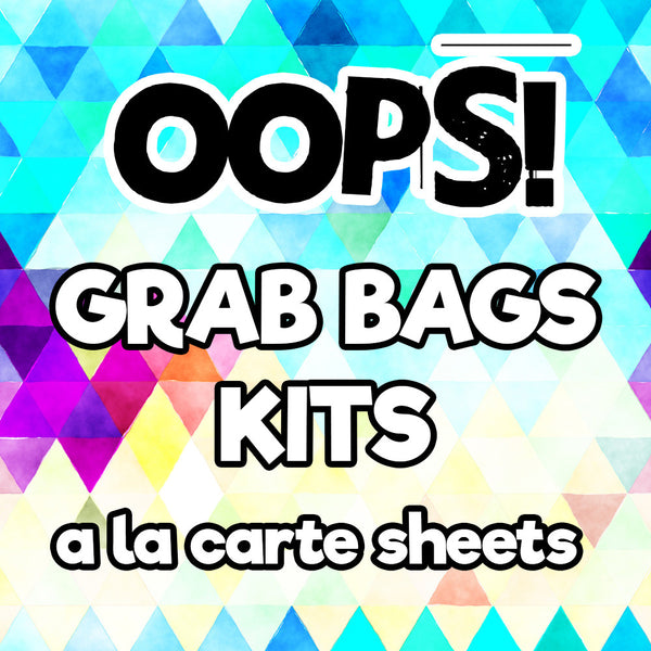 OOPS! Grab Bags Kits - A La Carte Sheets - FasyShop