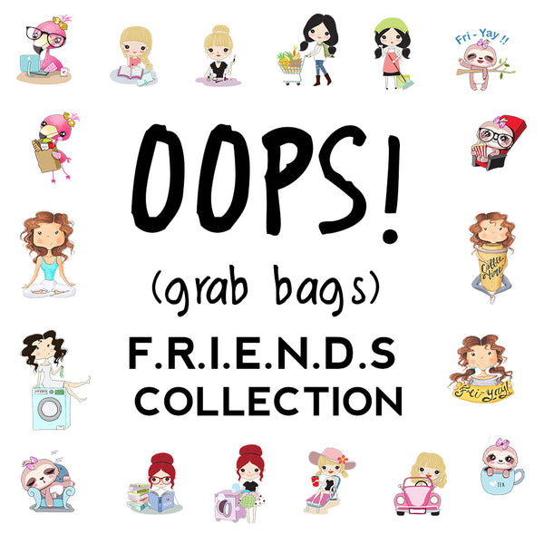 OOPS! Grab Bags - FRIENDS Collection