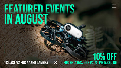 BETAFPV Featured Events In August