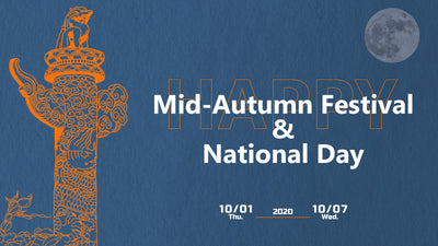 2020 Mid-Autumn Festival & National Day Announcement
