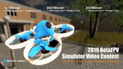2019 Betafpv Simulator Video Contest
