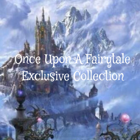 Once Upon a Fairytale Exclusive Collection