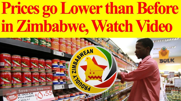 Prices go lower than Before in Zimbabwe