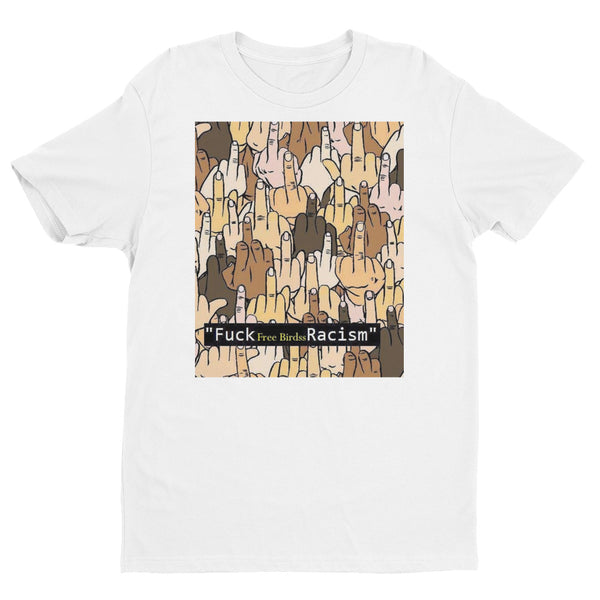 Fuck Racism Short Sleeve T-shirt