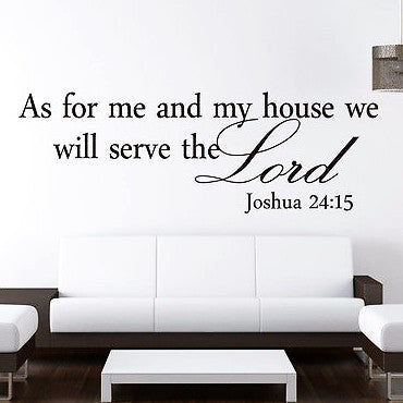 As For Me and My House (Joshua 24:15 Quote Wall Decal Sticker)