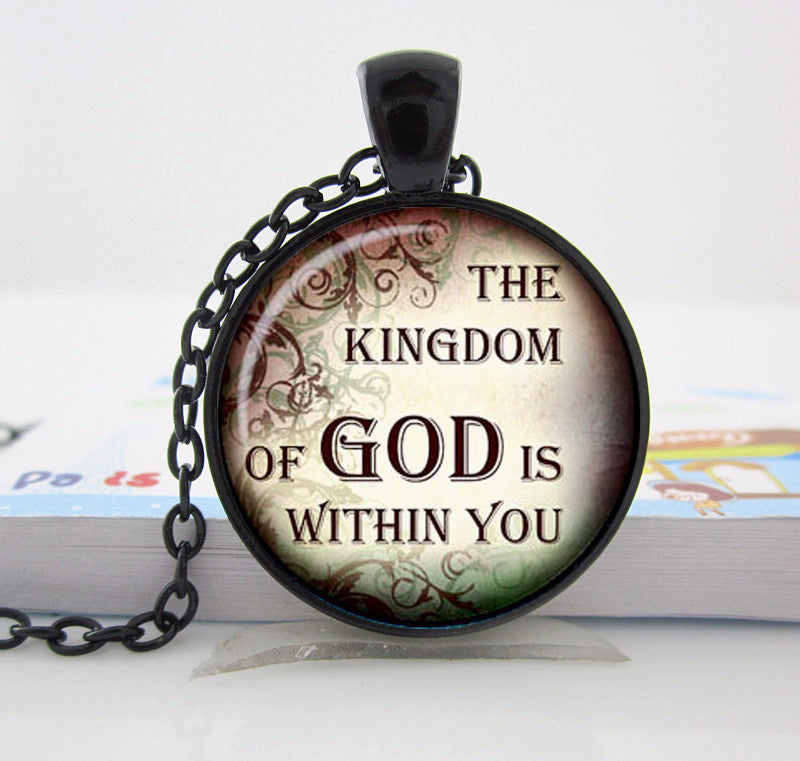 The Kingdom of GOD is Within You (Silver Glass Dome Necklace Pendant)