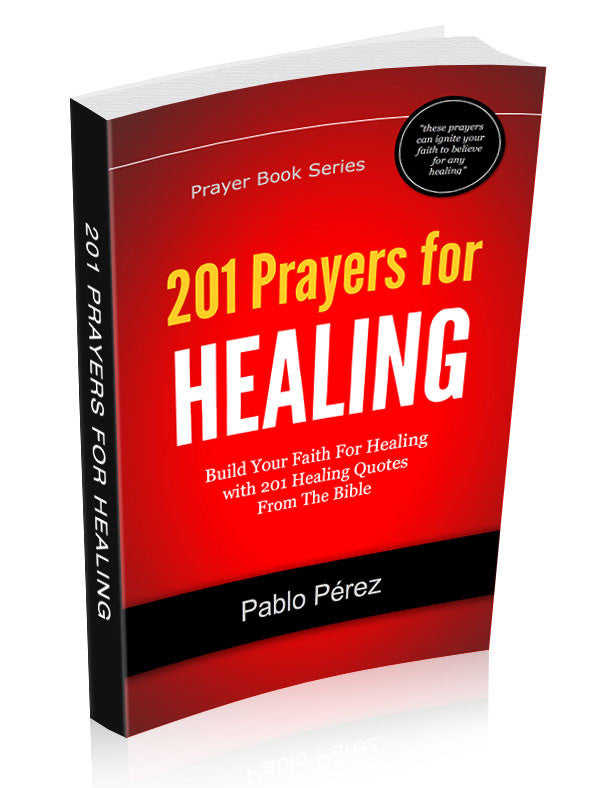 201 Prayers for Healing (by Pablo Perez) eBook Download