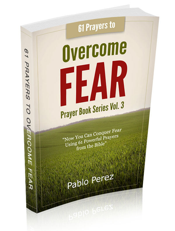 61 Prayers to Overcome Fear (by Pablo Perez) eBook Download