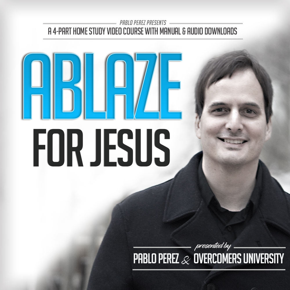Ablaze for Jesus (4-Part Video Seminar About Intimacy with God)