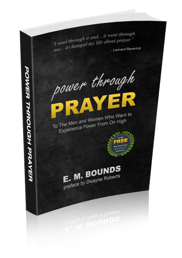 Power Through Prayer (by E.M.Bounds) eBook Download