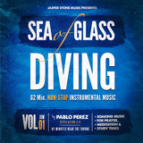 Sea of Glass Diving Vol. 1 (Non-Stop 62 Min. Instrumental - MP3 Download)