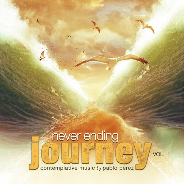 Never Ending Journey Vol. 1 (Contemplative Music - MP3 Downloads)