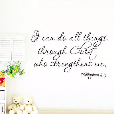 I Can Do All things Through Christ - Phil. 4:13 (Wall Decal Sticker)