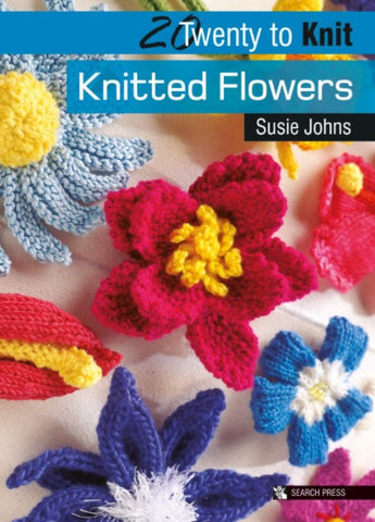 20 to Knit: Knitted Flowers book