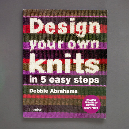Design your own knits in 5 easy steps book