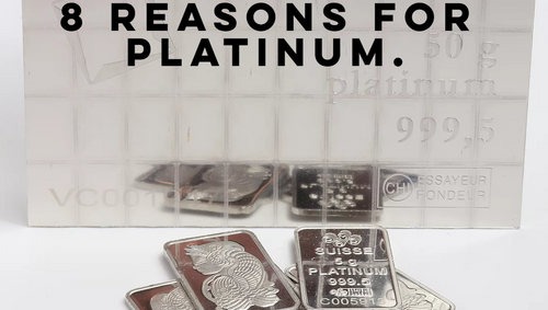 8 reasons why you should be investing in Platinum.