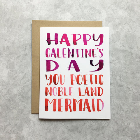 Galentine's Day Poetic Noble Land Mermaid Card