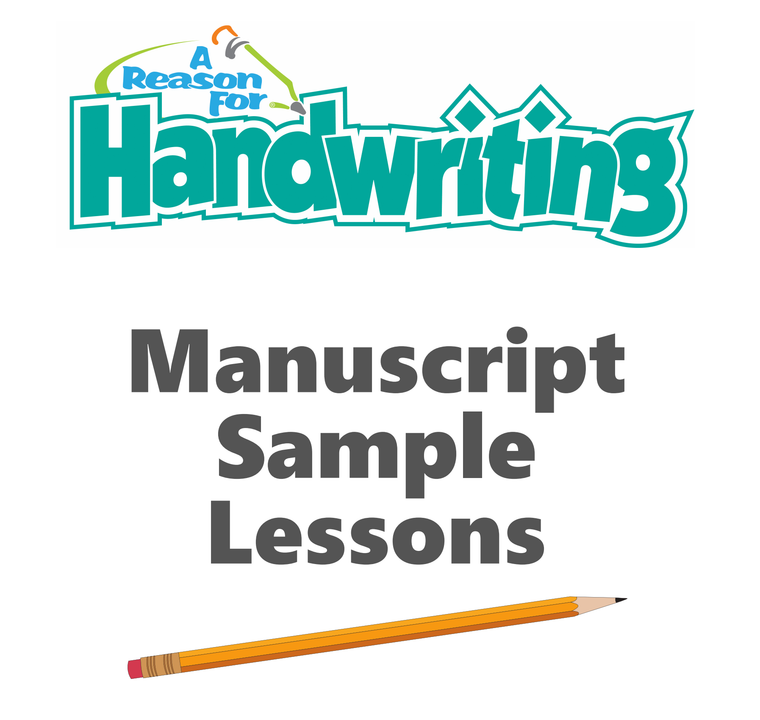 FREE A Reason For Handwriting Sample Lessons - Manuscript