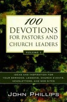 100 Devotions for Pastors and Church Leaders Volume 1