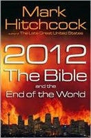 2012: The Bible and the End of the World