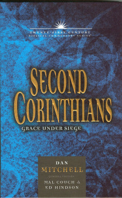 Twenty-First Century Biblical  Commentary Series II Corinthians - Grace Under Siege