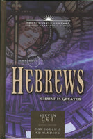 Twenty-First Century Biblical  Commentary Series The Book of Hebrews Christ is Greater Paperback