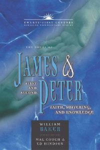 Twenty-First Century Biblical  Commentary Series James & First and Second Peter