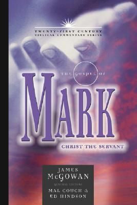 Twenty-First Century Biblical Comm Series/Mark